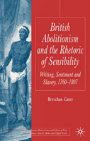 British Abolitionism and the Rhetoric of Sensibility - cover
